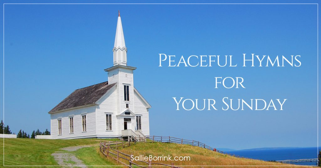 Peaceful Hymns for Your Sunday
