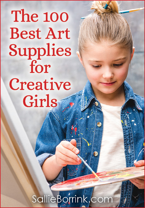 The 100 Best Art Supplies for Creative Girls