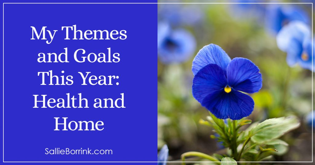 My Themes and Goals This Year-Health and Home 2