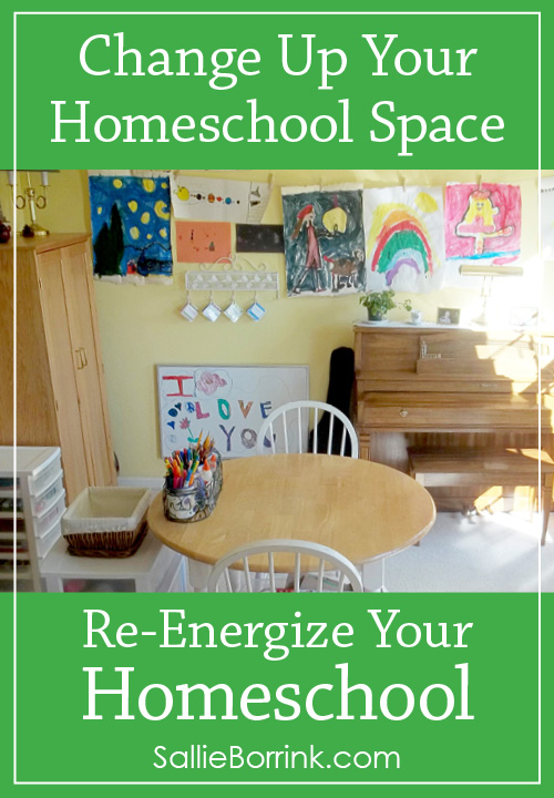 Change Up Your Homeschool Space - Re-Energize Your Homeschool Series