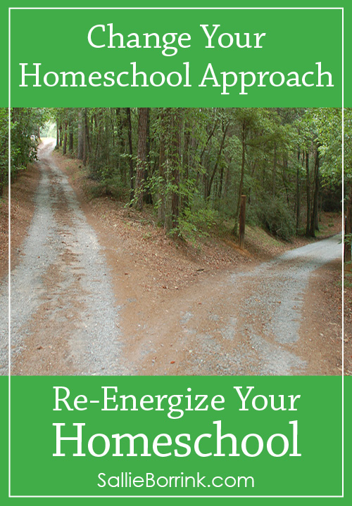 Change Your Homeschool Approach - Re-Energize Your Homeschool Series
