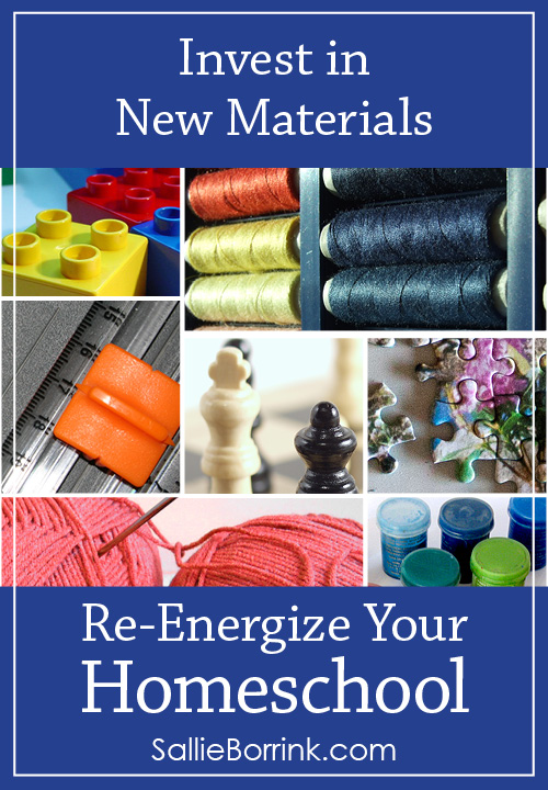 Invest in New Materials - Re-Energize Your Homeschool Series