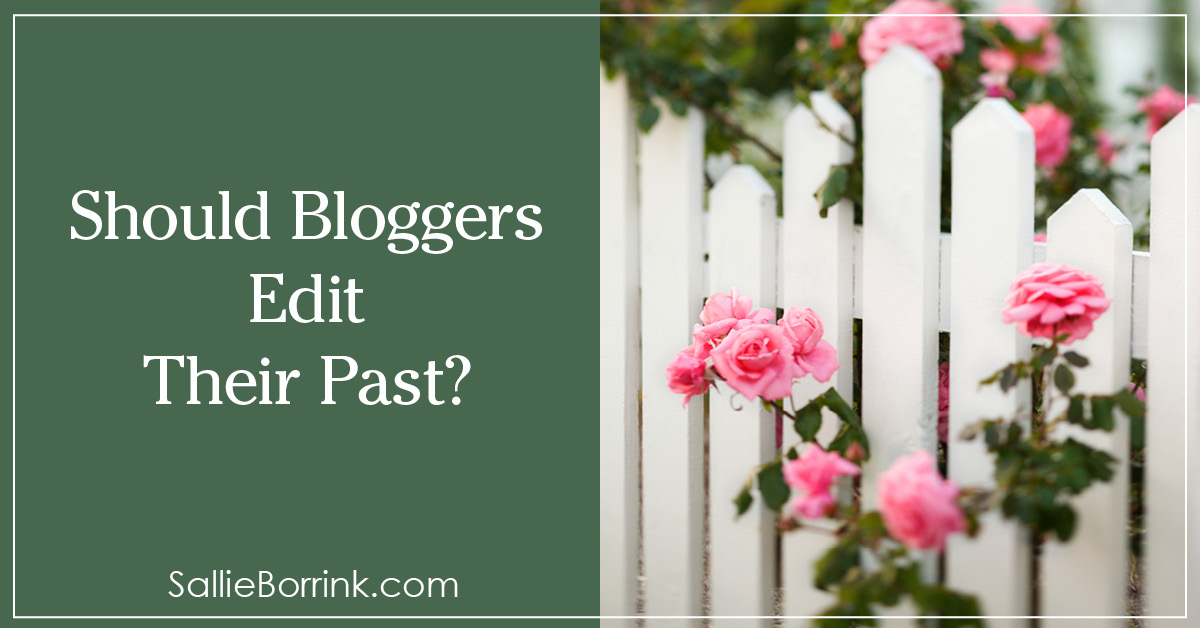 Should Bloggers Edit Their Past 2