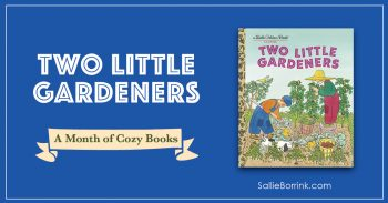 Two Little Gardeners - A Month of Cozy Books 2
