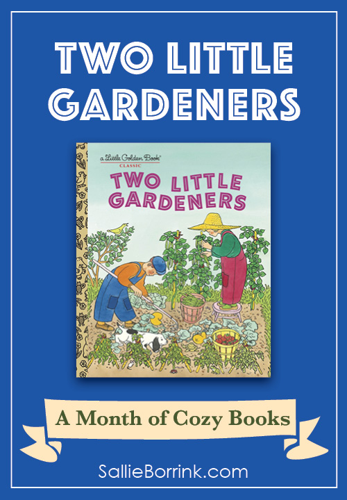 Two Little Gardeners - A Month of Cozy Books