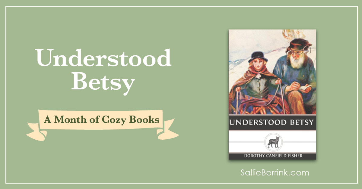 Understood Betsy - A Month of Cozy Books 2