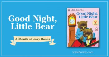 Good Night Little Bear - A Month of Cozy Books 2