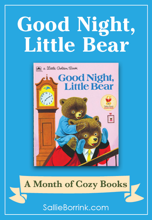 Good Night Little Bear - A Month of Cozy Books