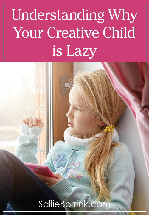 Understanding Why Your Creative Child is Lazy