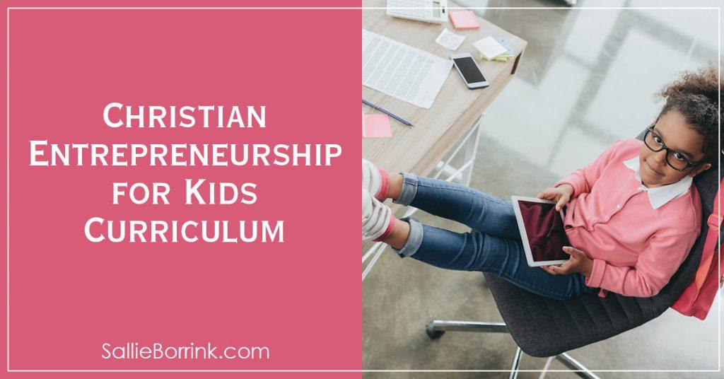 Christian Entrepreneurship for Kids Curriculum 2