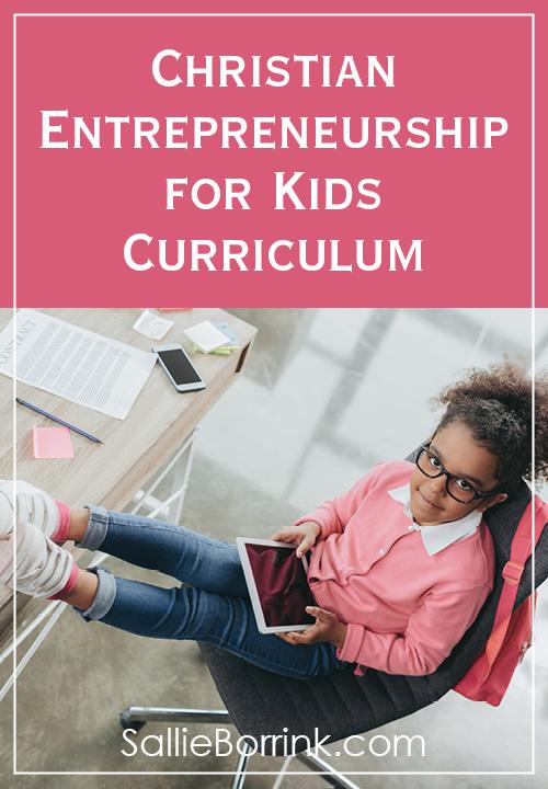 Christian Entrepreneurship for Kids Curriculum