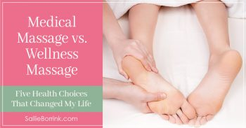 Medical Massage versus Wellness Massage 2
