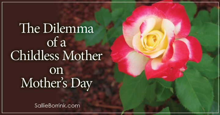 The Dilemma of a Childless Mother on Mother's Day 2