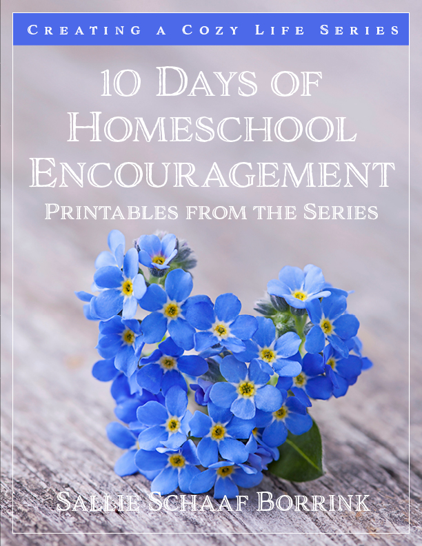 10 Days of Homeschool Encouragement – Printables from the Series