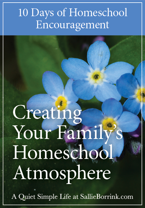 Creating Your Family's Homeschool Atmosphere