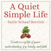 A Quiet Simple Life with Sallie Borrink