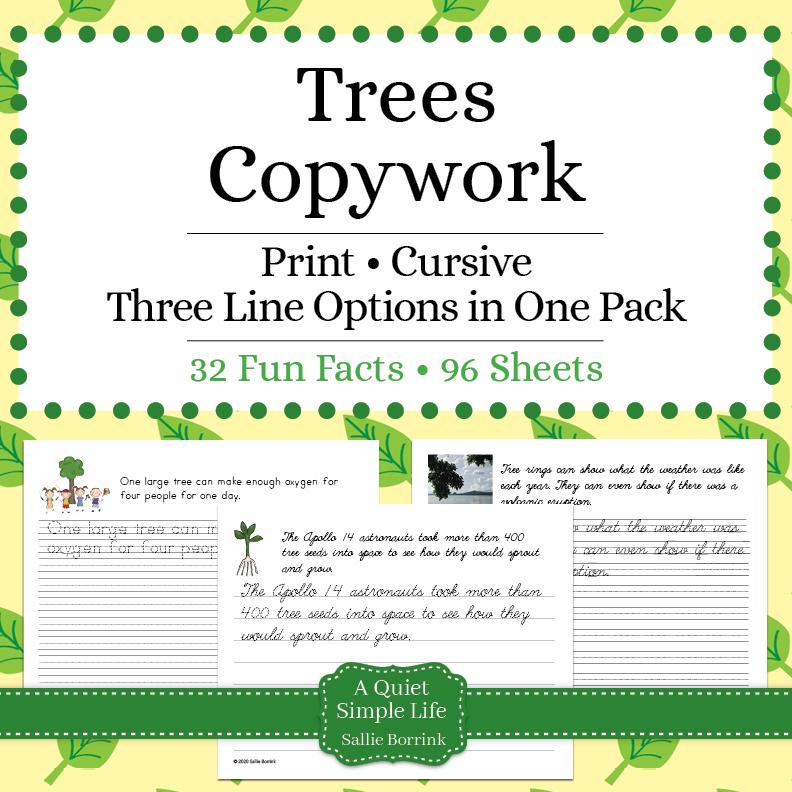 Trees Copywork – Print & Cursive