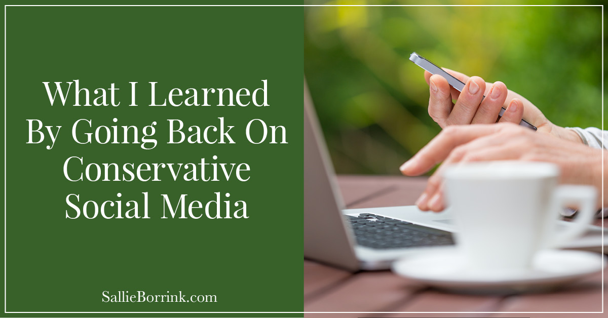 What I Learned From Going Back On Conservative Social Media